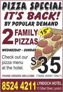 2 Family Pizzas from the Lyndoch Hotel $35